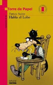 The wolf talks (Habla el lobo)