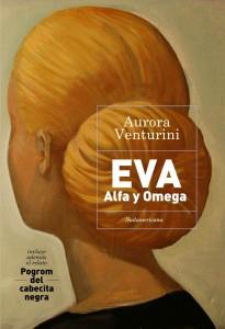 Eva, Alpha y Omega