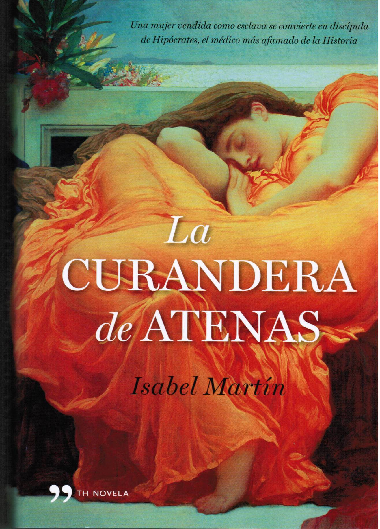 The healer of Athens (La curandera de Atenas)