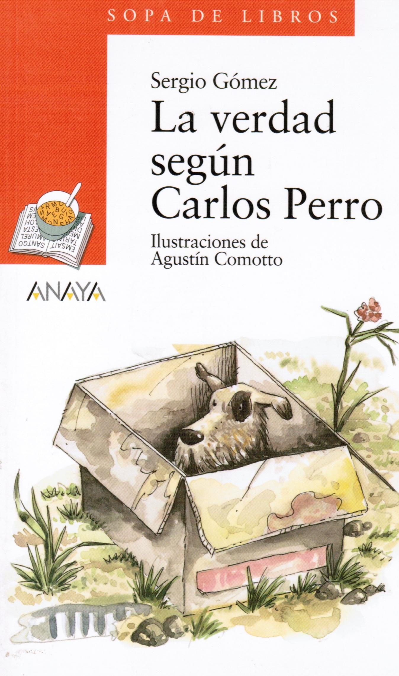 La verdad según Carlos Perro (The truth according to Charlie dog)