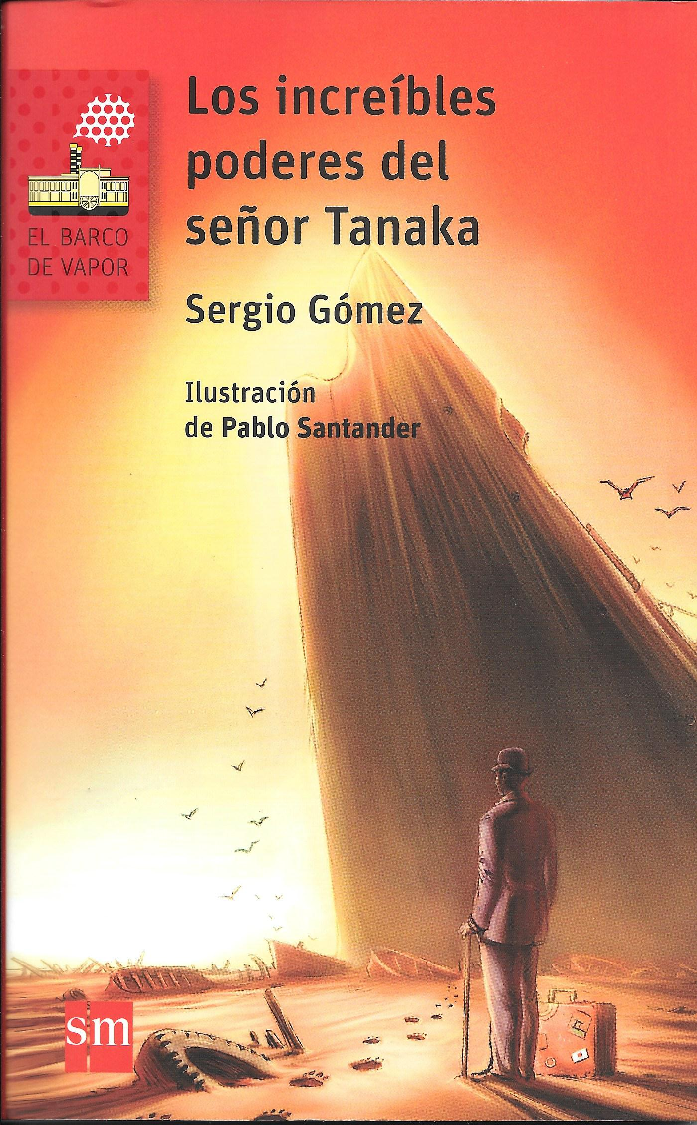 Los increíbles poderes del señor Tanaka  (The incredible Powers of Mr. Tanaka)
