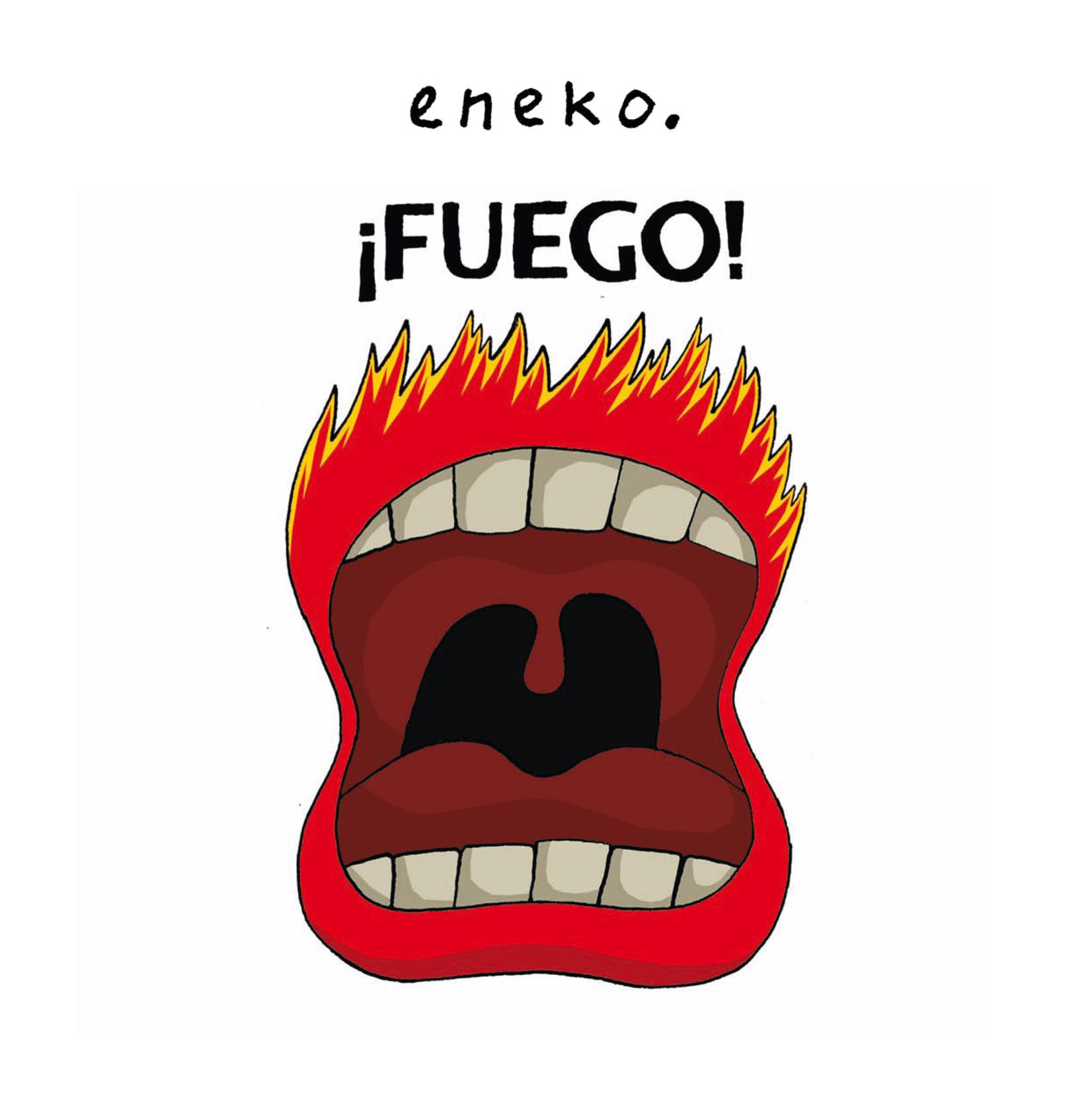 ¡Fuego!