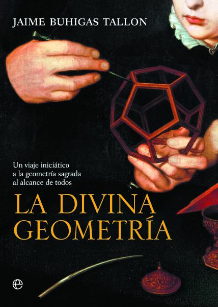 Divine Geometry (La divina geometría)