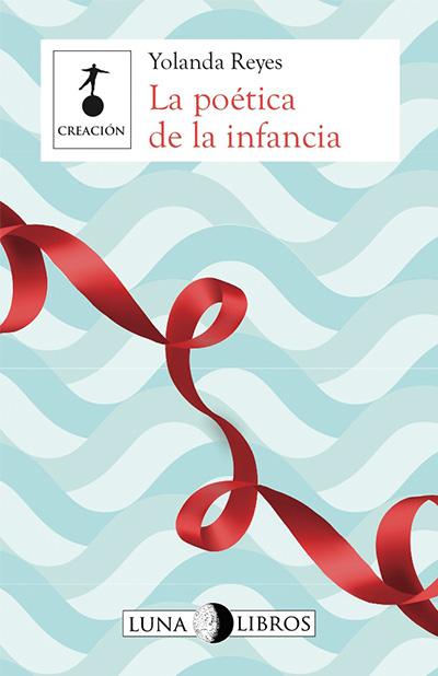 The Poetics of Childhood (La poética de la infancia)