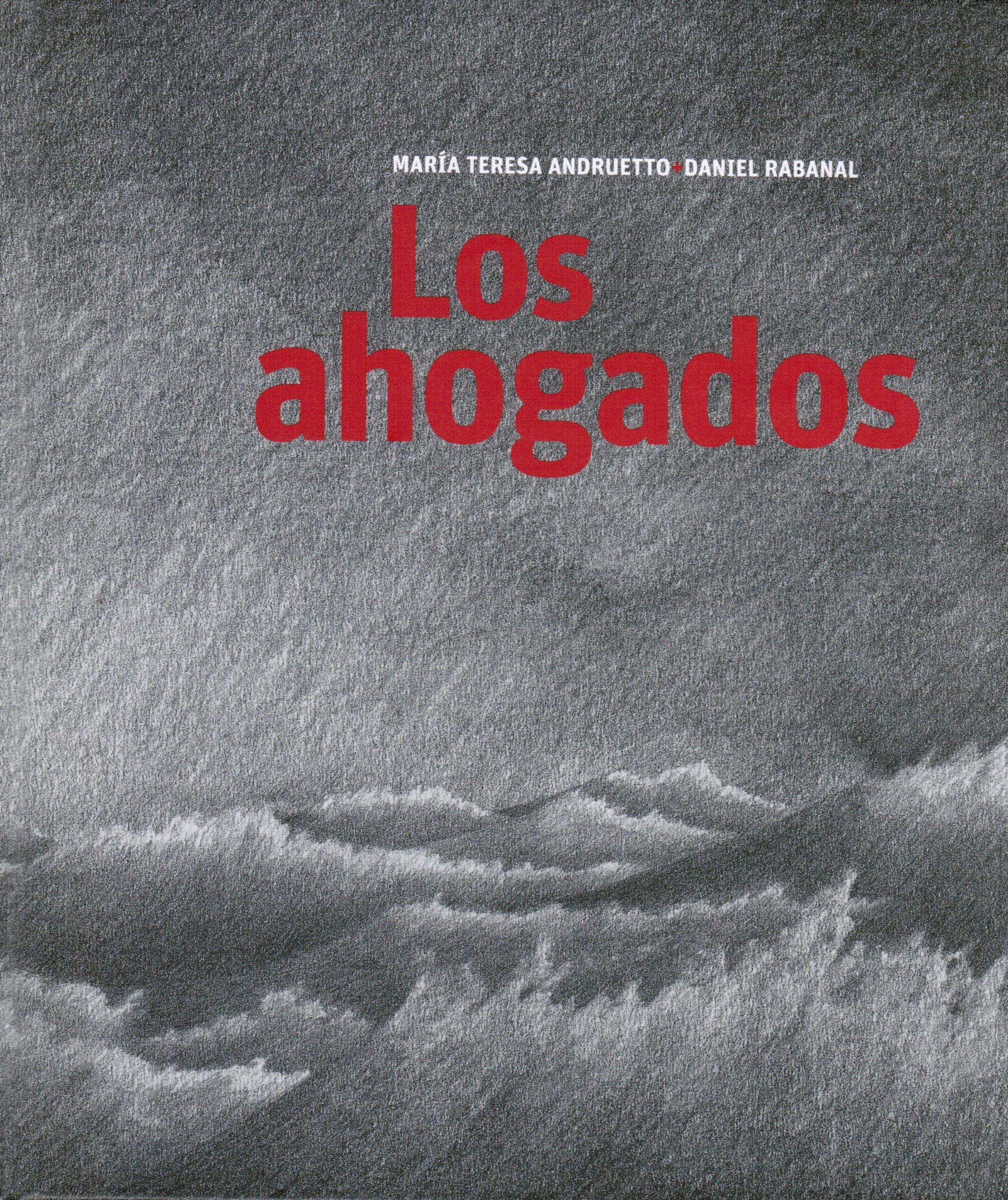 Los Ahogados (The Drowned)